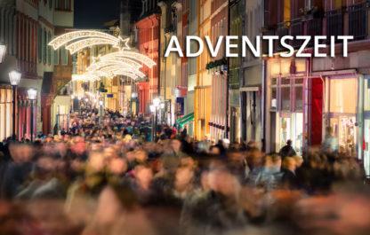 Wie willst Du die Adventszeit erleben?
